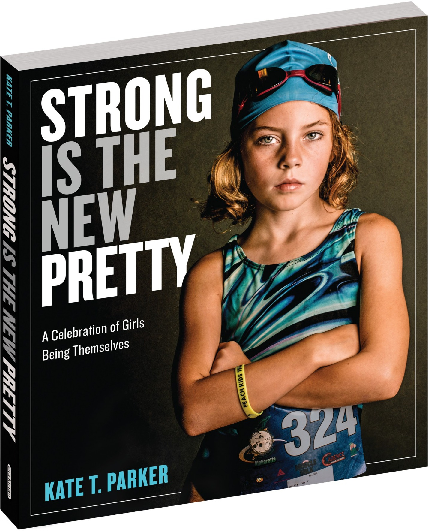 STRONG IS THE NEW PRETTY - BOOK